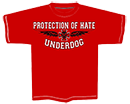 PROTECTION OF HATE - T-Shirt UNDERDOG rot